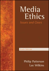 Media Ethics: Issues and Cases