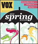 Vox: Spring Preview 2010
