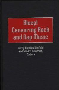 Bleep! Censoring Rock and Rap