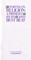 Reporting on Religion: A Primer on Journalism's Best Beat