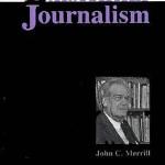 Existential Journalism