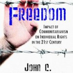 Farewell to Freedom: The Individual and the Community