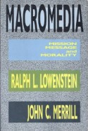 Macromedia: Media, Mission and Morality