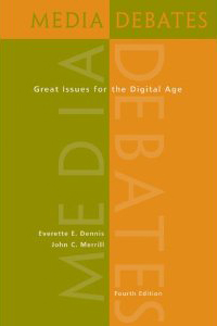 Media Debates: Great Issues for the Digital Age