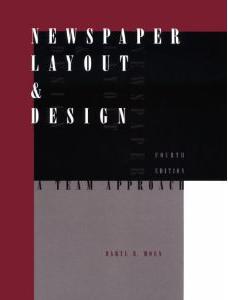 Newspaper Layout & Design. A Team Approach