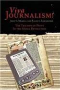 Viva Journalism: The Triumph of Print in the Media Revolution