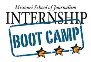 Missouri School of Journalism Internship Boot Camp