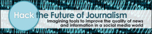Hack the Future of Journalism