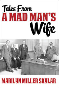Tales From A Mad Man's Wife