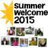 Summer Welcome 2015