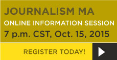 Oct. 15 Online MA in Journalism Information Session