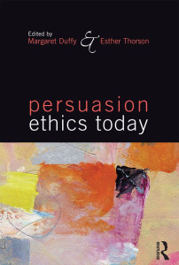 """Persuasion Ethics Today"" (Routledge, 2015)"