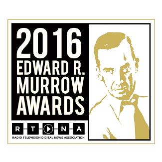 2016 Edward R. Murrow Awards