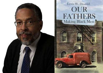 """Our Fathers: Making Black Men"" by Lewis W. Diuguid, BJ '77"
