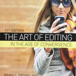 The Art of Editing in the Age of Convergence, 11th Edition