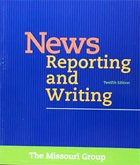 News Reporting and Writing, Twelfth Edition