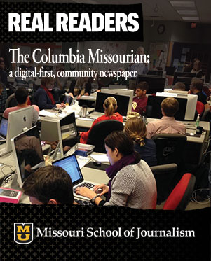 Real readers: The Columbia Missourian: a digital-first, community newspaper.