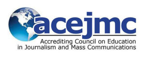 The Accrediting Council on Education in Journalism and Mass Communications