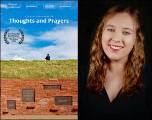 Thoughts and Prayers, directed by Sarah Sabatke.