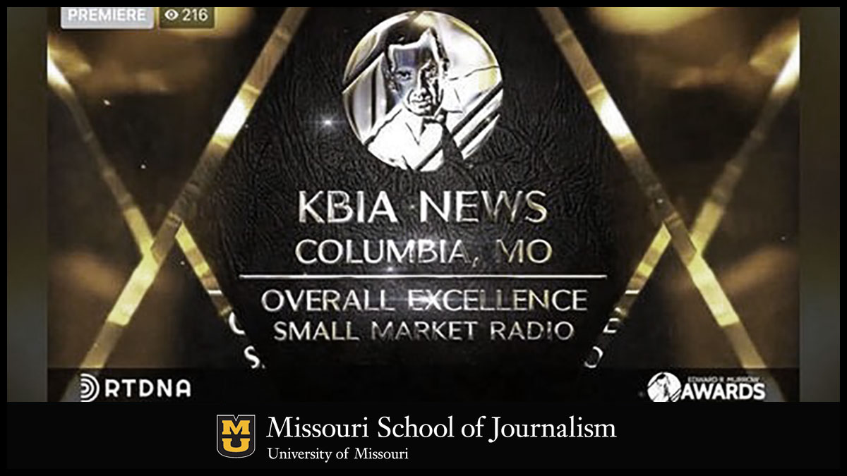 "For the first time in its history, KBIA-FM - the J-School's NPR-affiliate station - won the 2020 National Edward R. Murrow Award for ""Overall Excellence in Small Market Radio."" Recent alumna Jamie Hobbs, BJ '19, produced ""Show Me the State: Legend of Doc Annie,"" which also won an award for ""Podcast, Small Market Radio."""