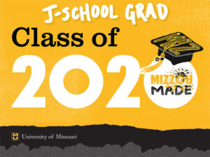 Mizzou 2020 J-School Grad